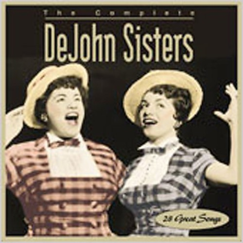 The Complete DeJohn Sisters