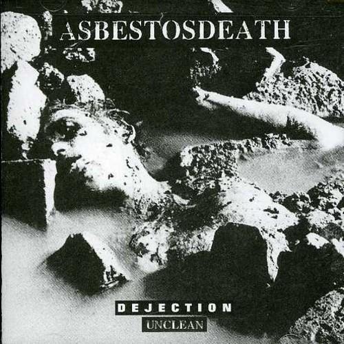 Asbestosdeath - Dejection Unclean
