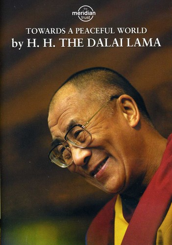 Dalai Lama: Towards a Peaceful World