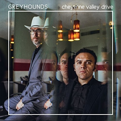 The Greyhounds - Cheyenne Valley Drive [LP]