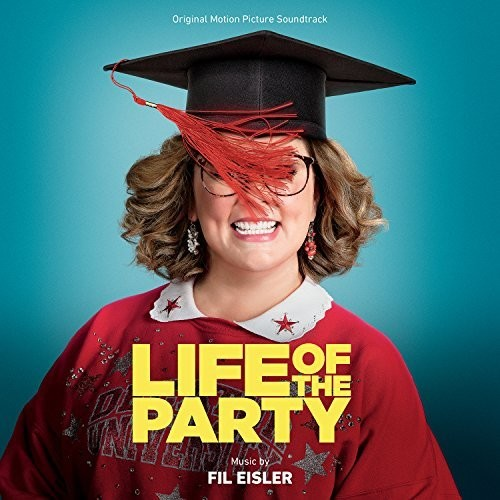 Life Of The Party [Movie] - Life Of The Party [Soundtrack]