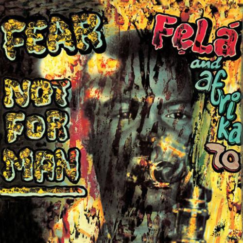 Fela Kuti - Fear Not For Man [Green LP]