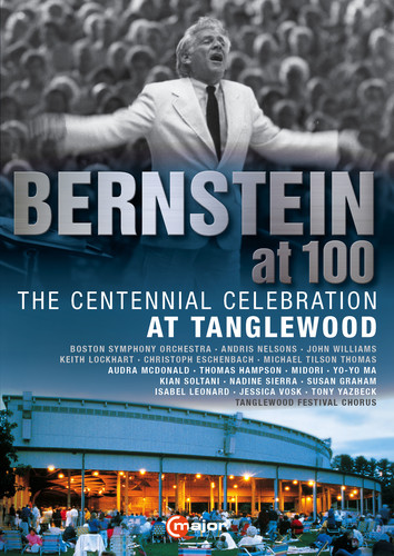 Bernstein at 100: The Centennial Celebration at Tanglewood