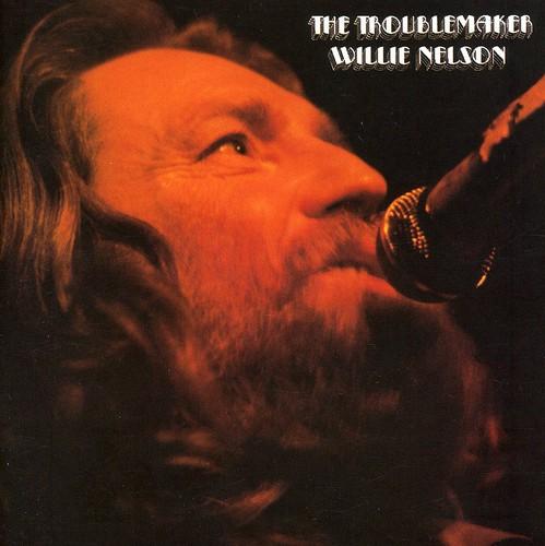 Willie Nelson - Troublemaker