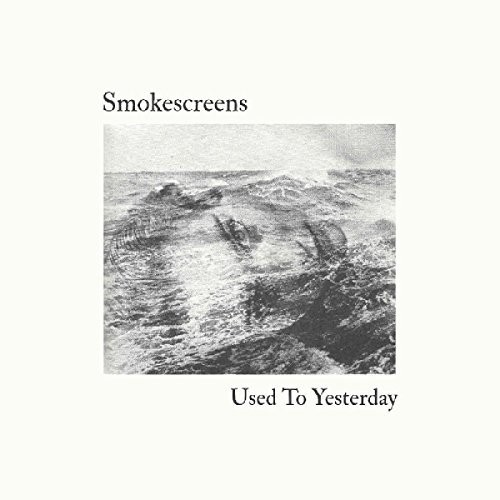 Smokescreens - Used To Yesterday [Download Included]