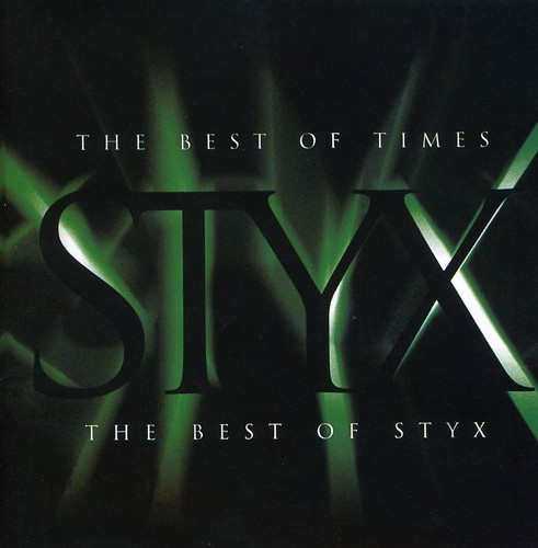 Styx-Best of Times: The Best
