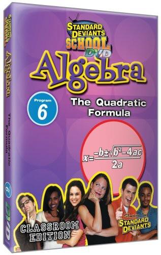 Algebra Module 6: The Quadratic Formula