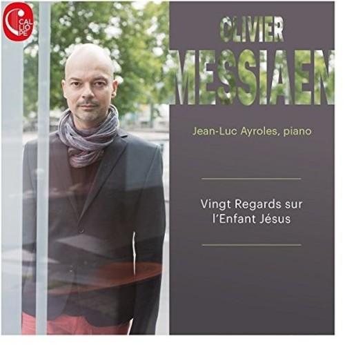 Olivier Messiaen: Vingts Regards sur l'Enfant Jesus