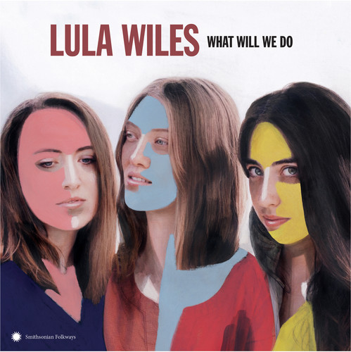 Lula Wiles - What Will We Do [LP]
