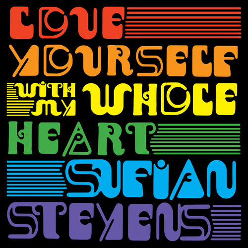 Sufjan Stevens - Love Yourself / With My Whole Heart (Iex) (Colv)
