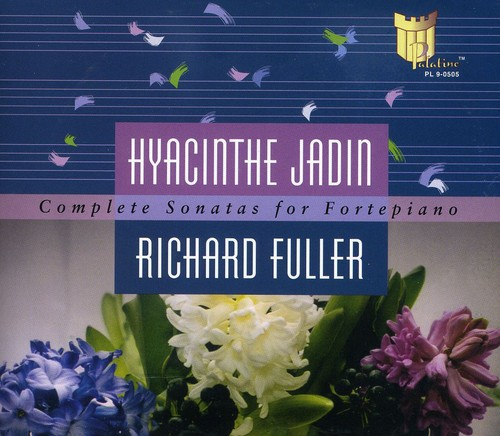 Jadin/ The Complete Works For Fortepiano