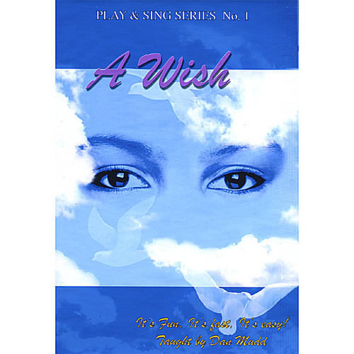 Play & Sing Series: A Wish 1