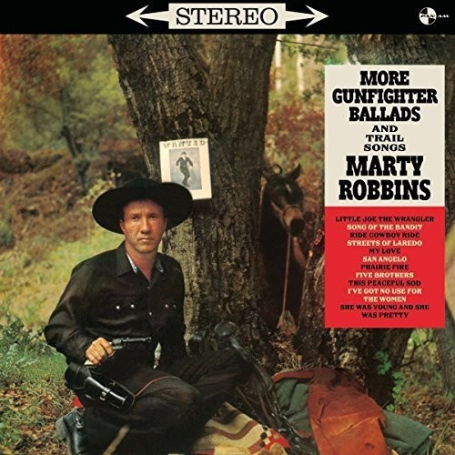 Marty Robbins - More Gunfighter Ballads And Trail Songs + 4 Bonus [Import LP]