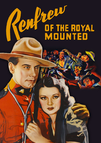 Renfrew of the Royal Mounted