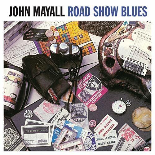 John Mayall - Road Show Blues [180 Gram] (Uk)