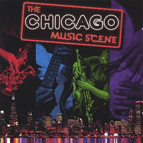 Chicago Music Scene /  Various