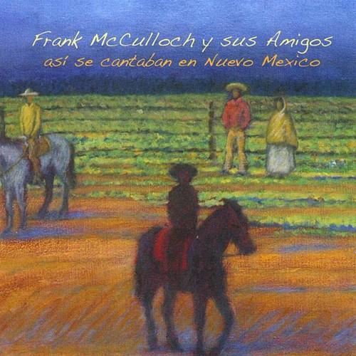 Asi Se Cantaban en Nuevo Mexico
