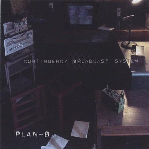 Plan B - Contingency Broadcast System
