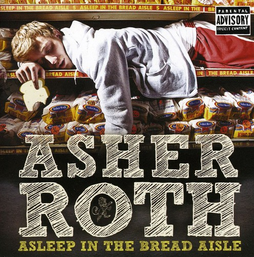 Asher Roth - Asleep In The Bread Aisle [Import]