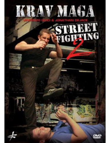 Krav Maga Street Fighting: Volume 2: Self Defense by Vincenzo Quici AndJonathan Dejace