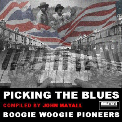 Picking the Blues: Boogie Woogie Pioneers