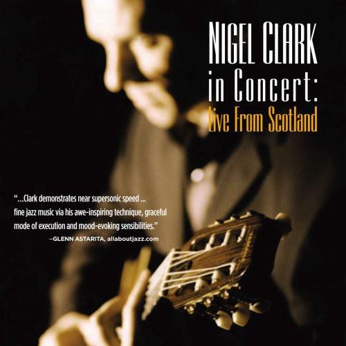 Nigel Clark in Concert Live from Scottland