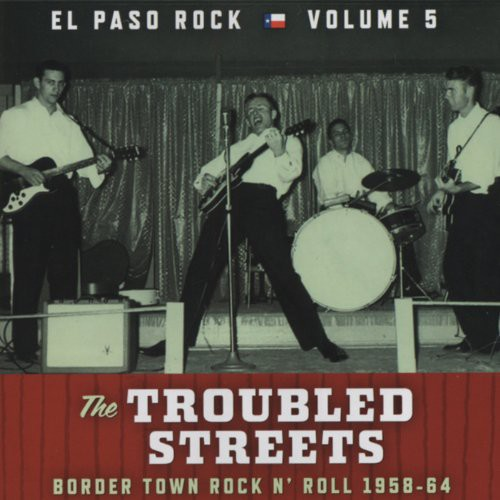 Troubled Streets: El Paso Rock 5 /  Various