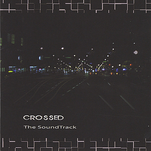Crossed Soundtrack /  Various