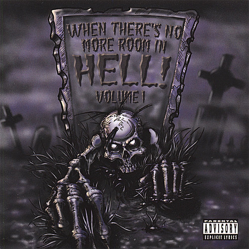When There's No More Room in Hell 1 /  Various