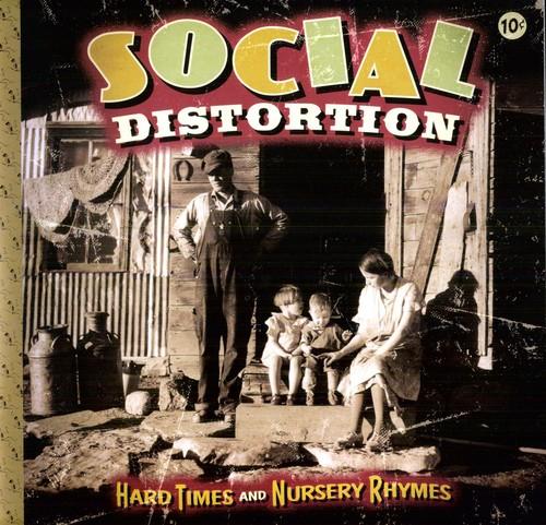 Social Distortion - Hard Times & Nursery Rhymes