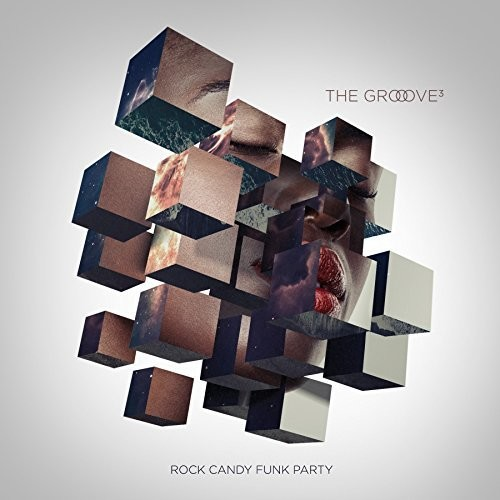 Rock Candy Funk Party - The Groove Cubed