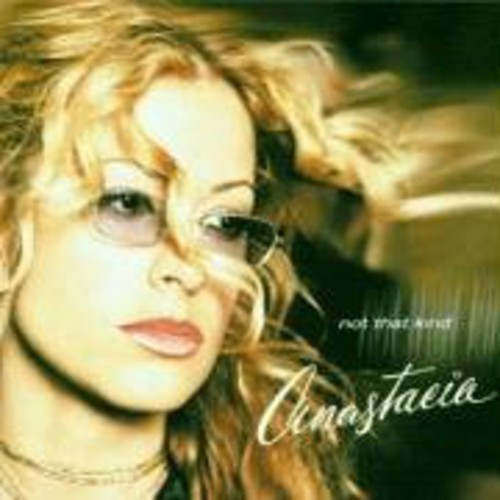 Anastacia - Not That Kind [Import]