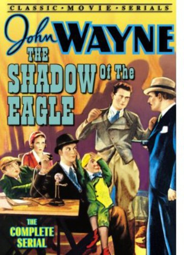 Shadow of the Eagles: The Complete Serial