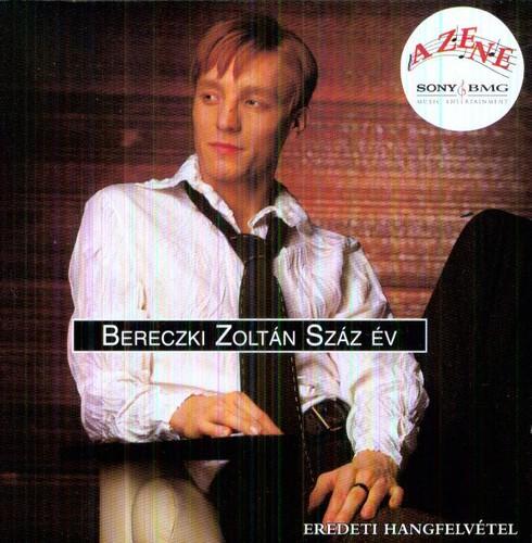 Zoltan Bereczki - Szaz Ev [Import]