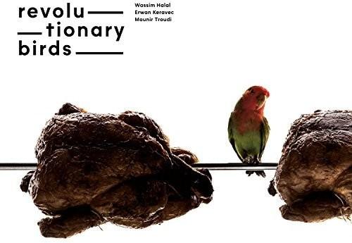 Revolutionary Birds