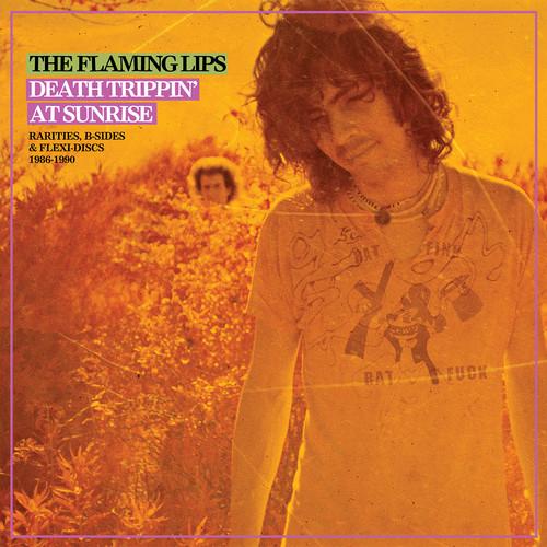 The Flaming Lips - Death Trippin' At Sunrise: Rarities, B-Sides & Flexi-Discs 1986-1990 [2LP]