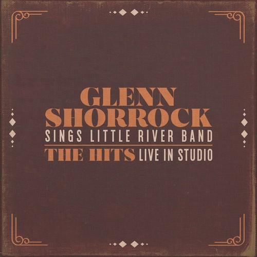 Glenn Shorrock - Glenn Shorrock Sings Little River Band