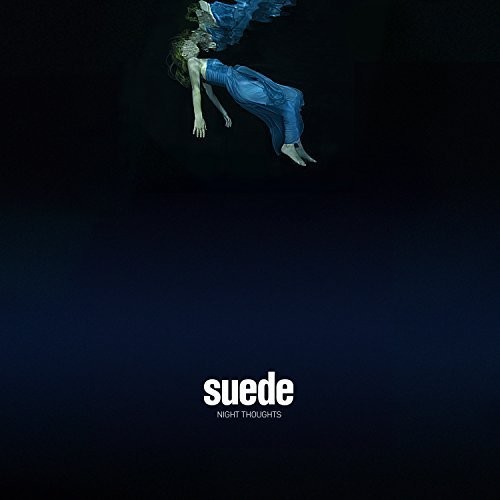 Suede (The London Suede) - Night Thoughts