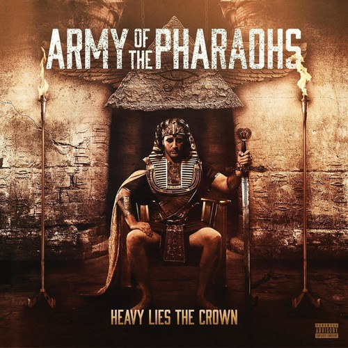 Army Of The Pharoahs - Heavy Lies The Crown
