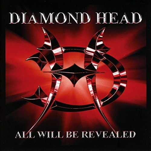 Diamond Head - All Will Be Revealed [Import]