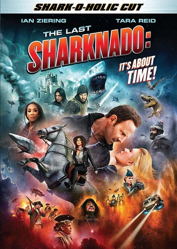 Sharknado [Movie] - The Last Sharknado: It's About Time