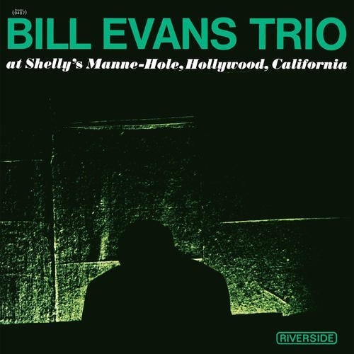 Bill Evans Trio - At Shelly's Manne-Hole [LP]