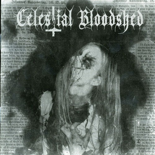 Celestial Bloodshed - Cursed Scarred and Forever Possessed