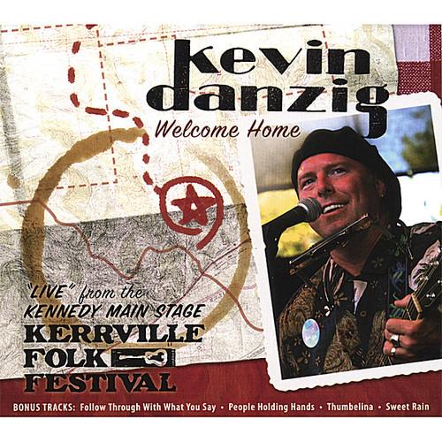 Welcome Home/ Liveat the Kerrville Folk Festival