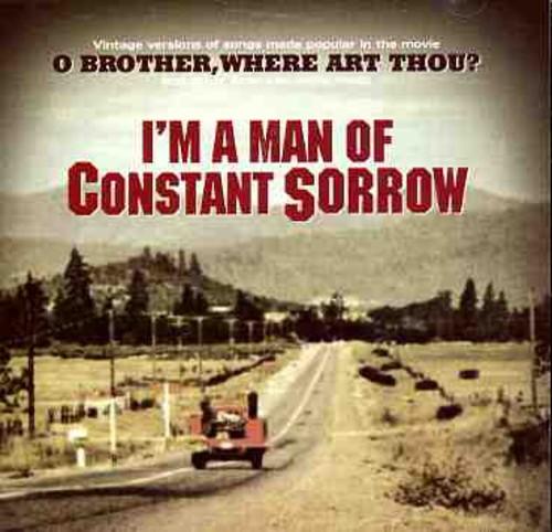 I'm A Man Of Constant Sorrow [Import]