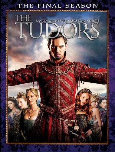 The Tudors: The Complete Final Season