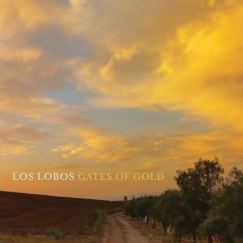 Los Lobos - Gates Of Gold [Vinyl]