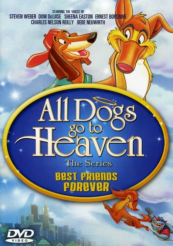 All Dogs Go to Heaven: The Series: Best Friends Forever