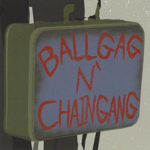 Ballgag N' Chain Gang