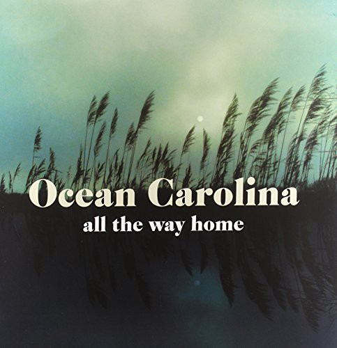 Ocean Carolina - All The Way Home [Vinyl]